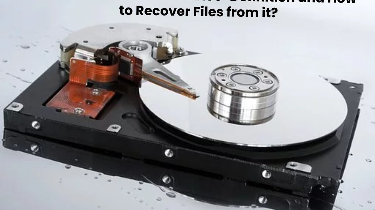 Hard Disk Drive-Definition and How to Recover Files from it?