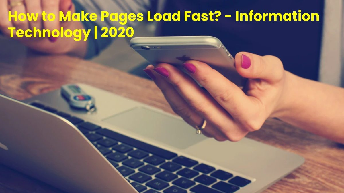 How to Make Pages Load Fast?