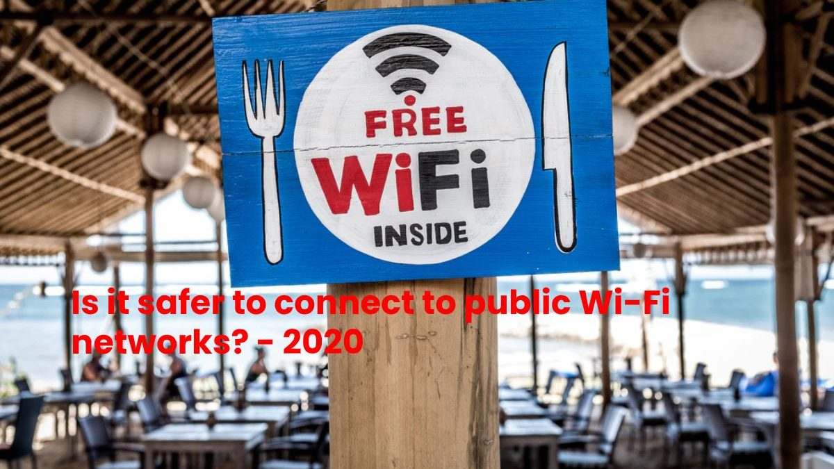 Is it safer to connect to public Wi-Fi networks?