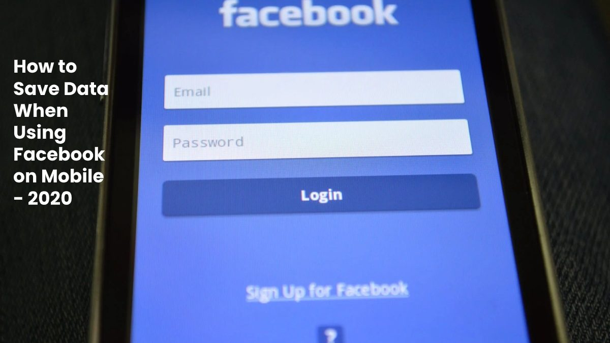 How to Save Data When Using Facebook on Mobile