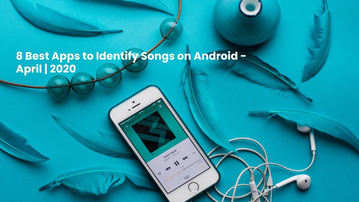 8 Best Apps to Identify Songs on Android