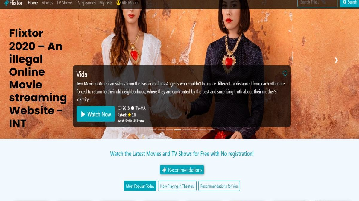 Flixtor 2020: An illegal Website to Download HD Movies Online Free Flixtor to