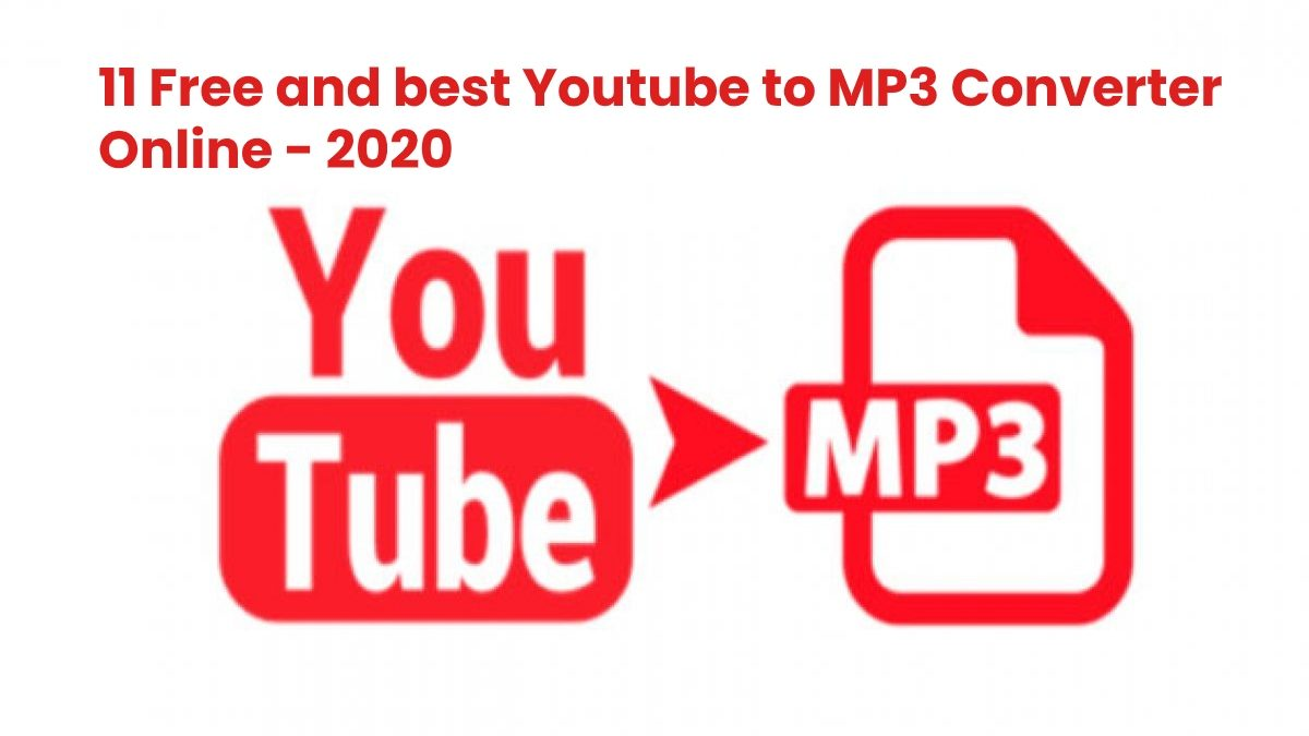11 Free and Best Youtube to MP3 Converter Online