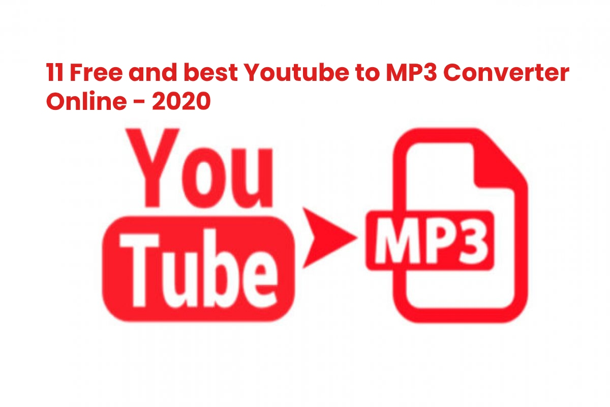 11 Free And Best Youtube To Mp3 Converter Online 2020