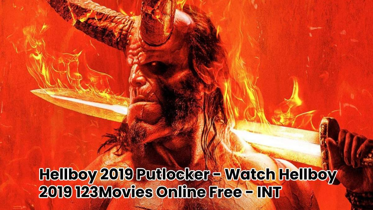 Hellboy 2019 Putlocker – Watch Hellboy 2019 Full 123Movies Online Free