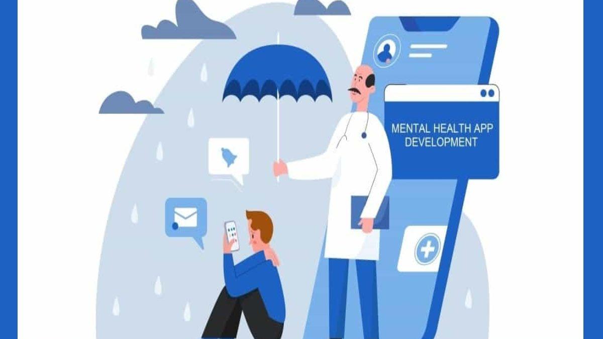 Mental Health App Development for 2021