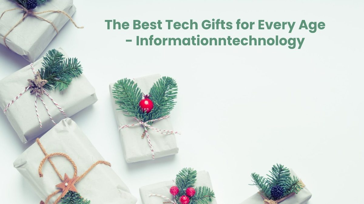 The Best Tech Gifts for Every Age