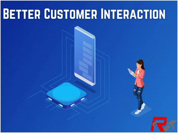 Better Customer Interaction