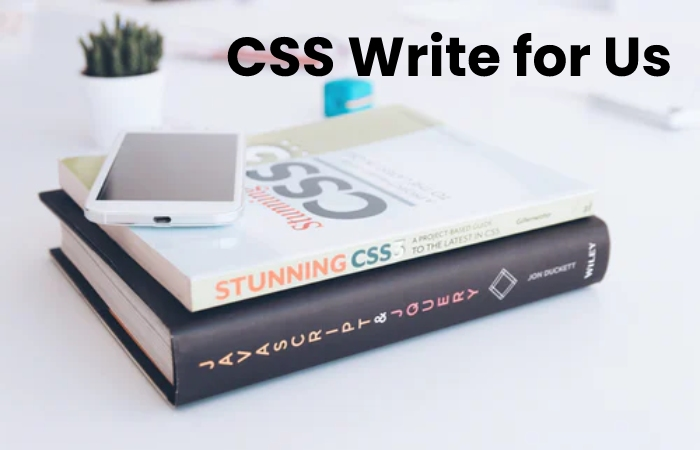 CSS Write for Us