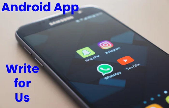 android app write for us