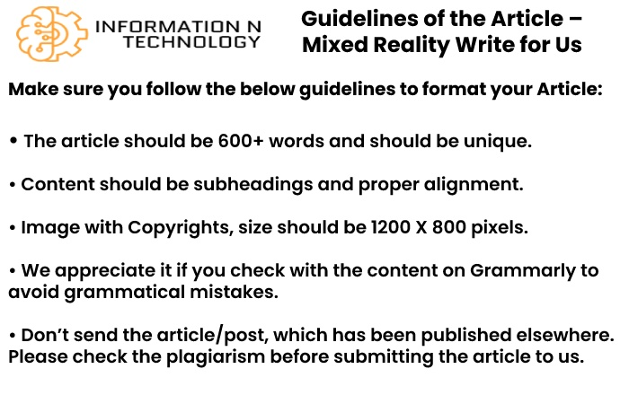 guidelines for the article informationntechnology - Mixed Reality Write for Us