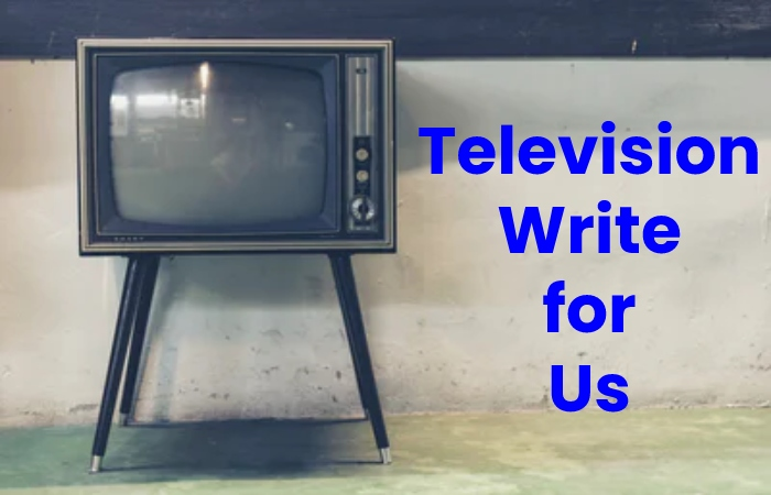television write for us