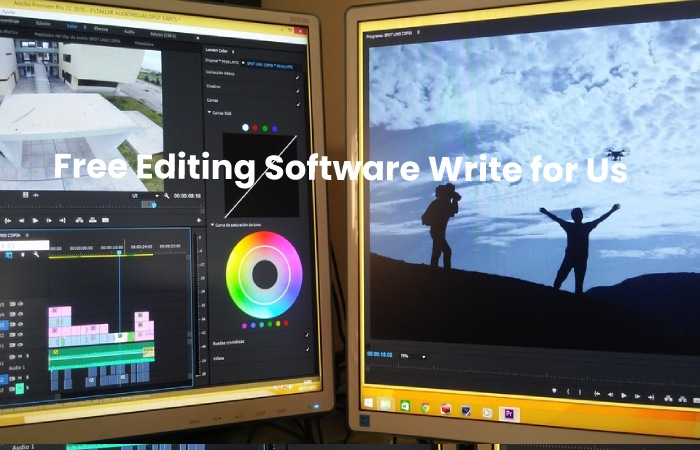Free Editing Software Write for Us