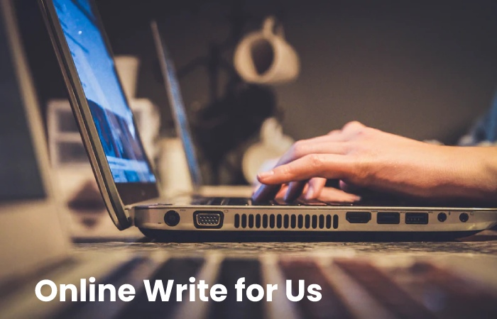 Online Write for Us