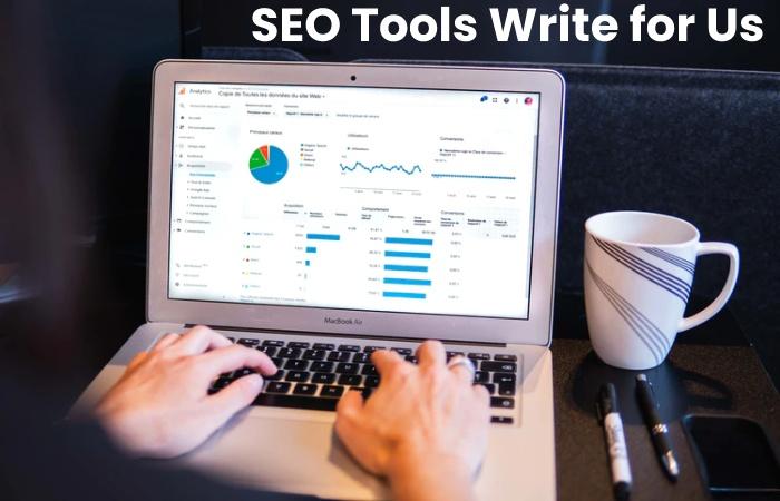 SEO Tools Write for Us