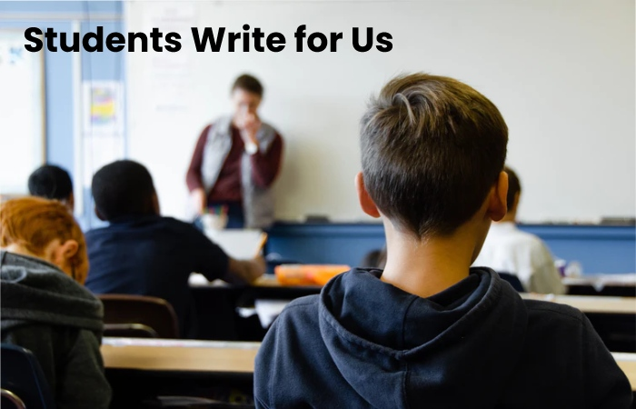 Student Write for Us