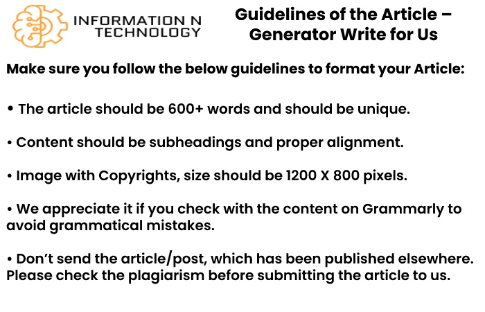guidelines for the article informationntechnology - Generator Write for Us