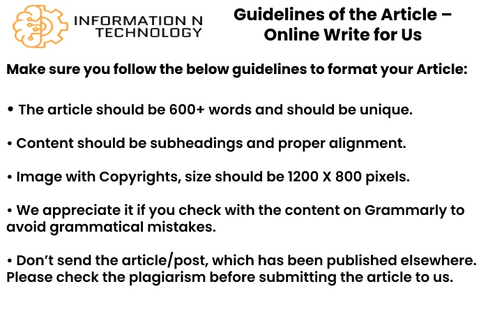 guidelines for the article informationntechnology - online Write for Us
