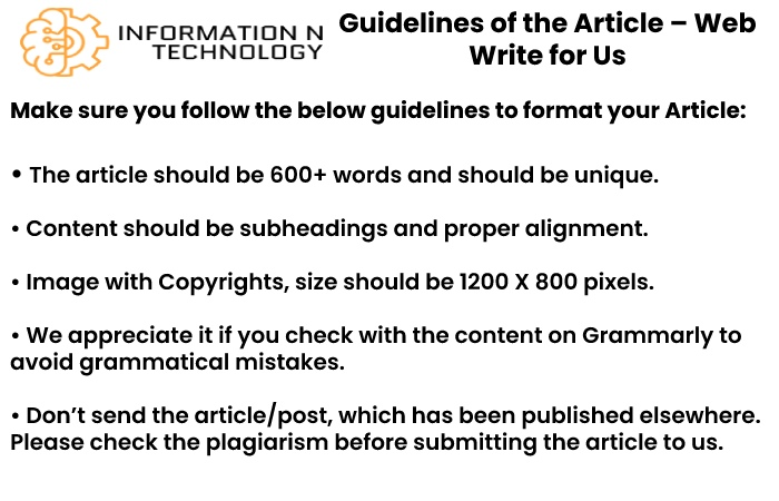 guidelines for the article informationntechnology Web Write for Us