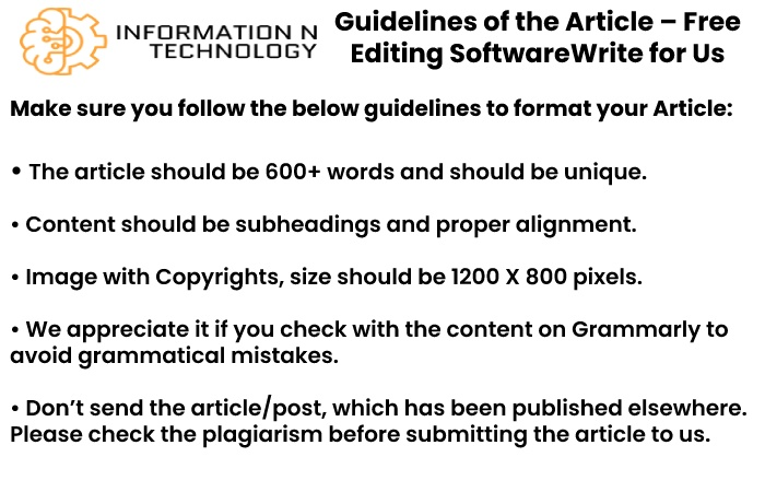 guidelines for the article informationntechnology - Free Editing Software Write for Us