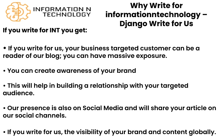 why write for us informationntechnology - django write for us