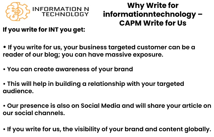 why write for us informationntechnology - CAPM Write for Us