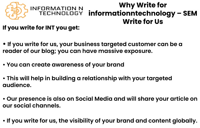 why write for us informationntechnology - SEM Write for Us