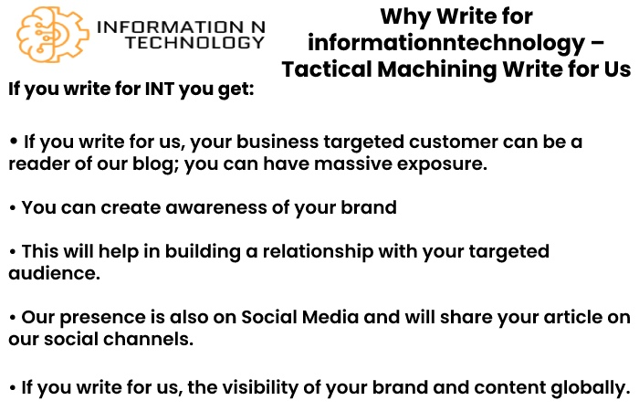 why write for us informationntechnology - Tactical Machining Write for Us