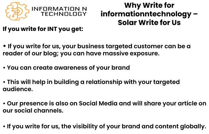why write for us informationntechnology - Solar Write for Us